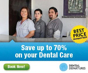 Visit Dental Departures and Save up to 70% on your dental care.  G Book Now!